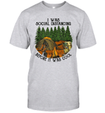 I Was Social Distancing Before It Was Cool Camping Lover Shirt