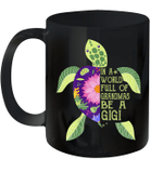 In A World Full Of Grandmas Be A Gigi Sea Turtle Floral Mug