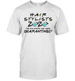 Hairstylist 2020 The One Where They Were Quarantined Funny Shirt