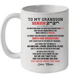 To My Grandson Senior 2020 You Were Made For This Love Mom Mug
