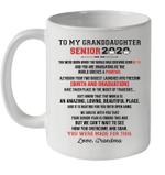 To My GrandDaughter Senior 2020 You Were Made For This Love Grandma Mug