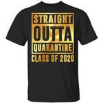 Straight Outta Quarantine Class Of 2020 T-Shirt – Funny Quanrantine 2020 Shirt