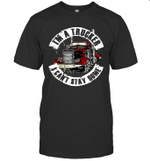 I'm A Trucker I Can't Stay Home Shirt 2020 Quarantined Shirt