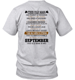 This Old Man Has Fought A Thousand Battles And Is Still Standing Born In September Shirt
