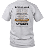 This Old Man Has Fought A Thousand Battles And Is Still Standing Born In October Shirt
