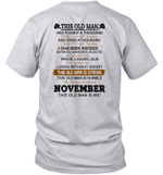 This Old Man Has Fought A Thousand Battles And Is Still Standing Born In November Shirt