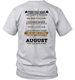This Old Man Has Fought A Thousand Battles And Is Still Standing Born In August Shirt