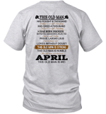 This Old Man Has Fought A Thousand Battles And Is Still Standing Born In April Shirt.png