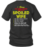 5 Things You Should Know About My Spoiled Wife She Was Born In August Shirt