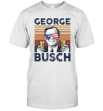 Geogre Busch US Drinking 4th Of July Vintage Shirt Independence Day American Gift