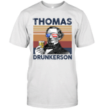 Thomas Drunkerson US Drinking 4th Of July Vintage Shirt Independence Day American Gift