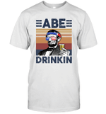 Abe Drinkin US Drinking 4th Of July Vintage Shirt Independence Day American Gift
