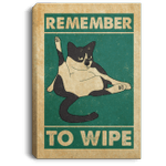 Cat Remember To Wipe For Cat Lovers Framed Canvas Unframed Poster- Funny Kitten Bathroom Cat Decor Wall Art