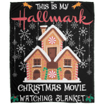 This Is My Hallmark Christmas Movie Watching Ginger House Fleece Blanket