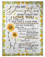 Blanket To My Daughter Never Forget That I Love You Sunflower Fleece Blanket