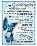 Butterfly To My Granddaughter Grandma Fleece Blanket