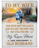 To My Wife Our Home Ain't No Castle But Still You Are My Queen Forever Fleece Blanket