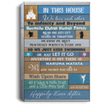 In This House We Love Each Other To Infinity and Beyond Gallery Wrapped Framed Canvas Prints