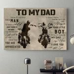To my Dad It's not easy for a man to raise a child I will always be your little boy Biker Poster
