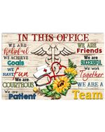 In this office we are helpful we achieve goals Nurse Poster