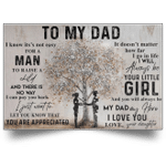 To My Dad I Know It's Not Easy For A Man To Raise A Child From Daughter Tree Poster