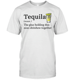Tequila The Glue Holding This 2020 Shitshow Together Gift Shirt