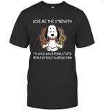Snoopy Yoga Give Me The Strength To Walk Away Form Stupid People Without Slapping Them Shirt
