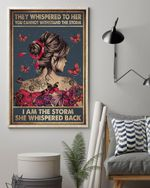 They Whispered to Her You Cannot Withstand the Storm I Am the Storm Pink Ribbon Poster