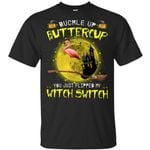 Flamingos Buckle up Buttercup you just flipped my Witch Switch shirt