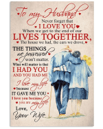 To My Husband Never Forget That Poster, Perfect Gifts For Husband