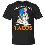 Sheep Shave Will Shear For Tacos T-Shirt