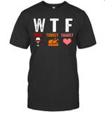 Wtf Wine Turkey Family Funny Thanksgiving Gift Shirt