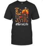 Love Nurse Life Turkey Funny Nursing Thanksgiving Day Gifts Shirt