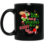 Christmas In A World Full Of Grinches Be A Cindy Lou Who Mug Grinches Xmas Gifts Coffee Mugs