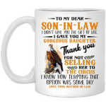 Eagle To My Dear Son-In-Law I Didn't Give You The Gift Of Like I Gave You My Gorgeous Daughter Thank You Mug
