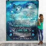 Wolf To My Wife The Day I Met You I Found My Missing Piece Fleece Blanket