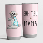 Shih Tzu Mama Pink Cute Steel Tumbler Funny Dog Mother's Day Gifts.