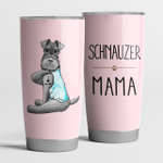 Schnauzer Mama Pink Cute Steel Tumbler Funny Dog Mother's Day Gifts.