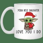 Santa Baby Yoda best Daughter love you I do Christmas Mug