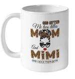 God Gifted Me Two Titles Mom And MiMi And I Rock Them Both Mug