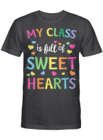 Valentines Day Teacher T-Shirt Love My Sweet Students T-Shirt