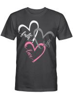 Faith Hope Love Hearts T-Shirt
