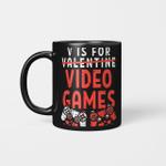 V Is For Video Games Funny Valentines Day Gamer Boy Men Gift Mug