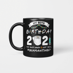 My 60th Birthday 2021 The Year When Shit Got Real Quarantined Mug 1961 Birthday Gift Mug