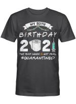 My 50th Birthday 2021 The Year When Shit Got Real Quarantined Shirt 1971 Birthday Gift T-Shirt