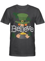 St. Patrick's Day - Cute Believe Leprechaun Shamrock Funny T-Shirt