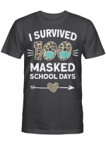 I Survived 100 Masked School Days Funny 100th Day Of School T-Shirt