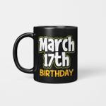 St. Patrick's Day Birthday Born on March 17th Gift Mug