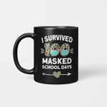 I Survived 100 Masked School Days Funny 100th Day Of School Gifts Mug