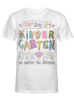 100th Day of Kindergarten Strong No Matter Distance Teacher Long Sleeve T-Shirt